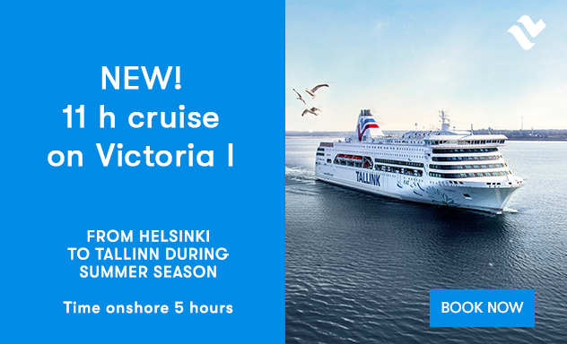 11 hour cruise on Helsinki-Talinn route with Victoria I
