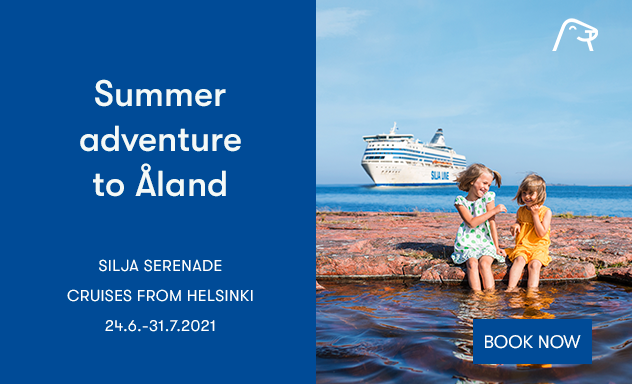 Summer adventure to Åland. Silja Serenade's cruises from Helsinki 24.6.-31.7.2021.
