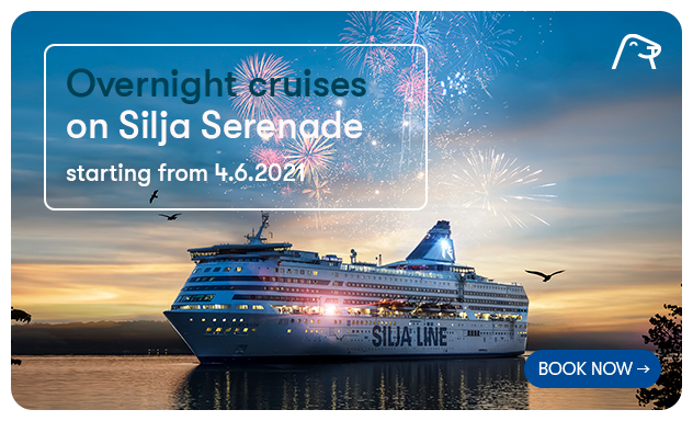 Overnight cruises on Silja Serenade from Helsinki starting from 4 June 2021