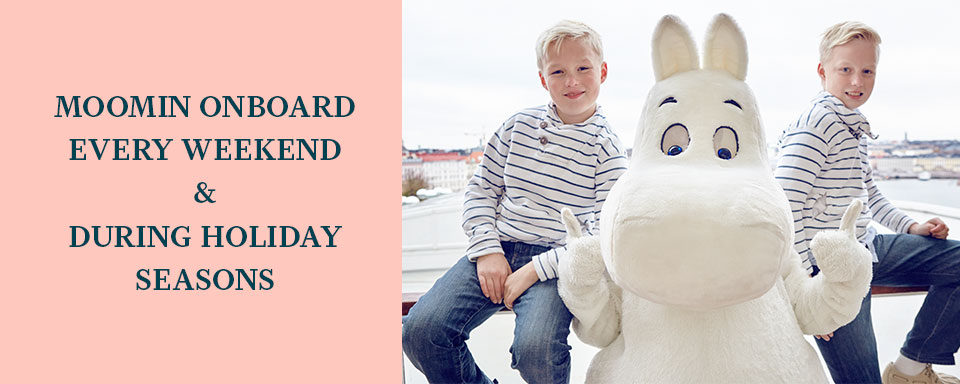 Moomin onboard every day until 18.8.2018