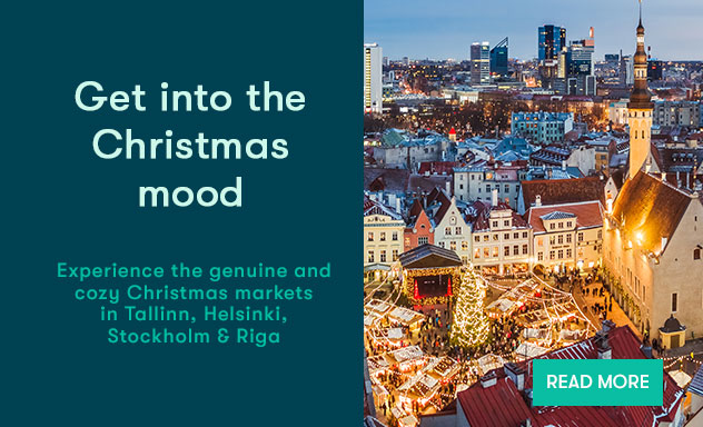 Visit the Christmas markets in Helsinki, Tallinn, Stockholm and Riga